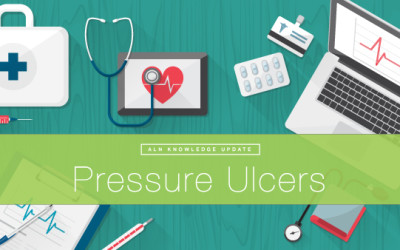 Pressure Ulcer 2016 Update: Strategies to Defend Against Medical Malpractice Claims